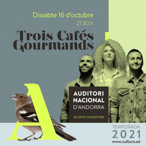 Concert de Trois Cafés Gourmands